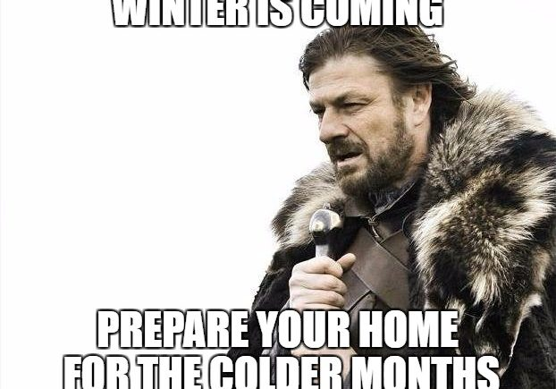Winter is Coming: Preparing Your Home for the Colder Months